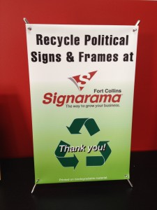 Recycle Political Signs & Frames at Signarama Fort Collins